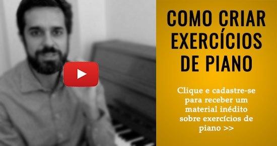 Como Criar Exercicios De Piano - Clique e Cadastre-se