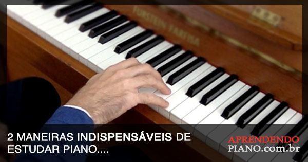 2-maneiras-indispensaveis-de-estudar-piano